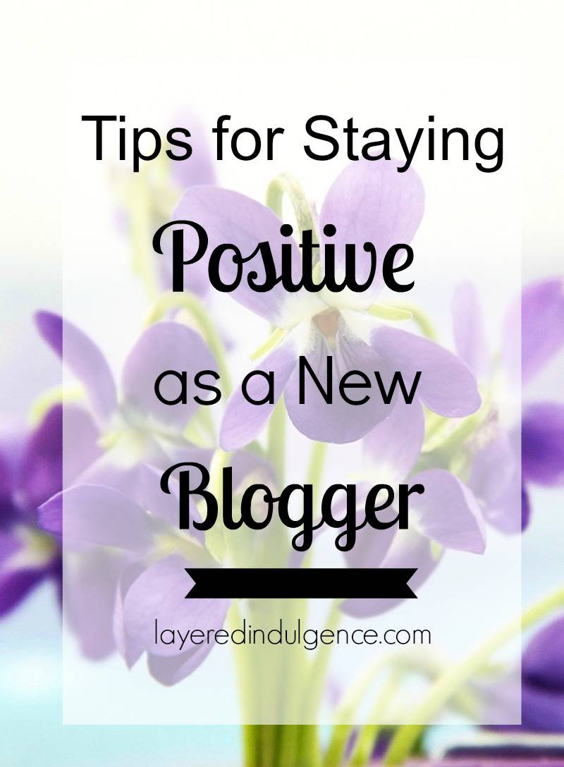 If you're a blogger, you know that things can get hard sometimes. Whether you're facing negativity from yourself or others, here are 5 fool-proof tips for staying positive as a new blogger. Click to read or save this pin for later!