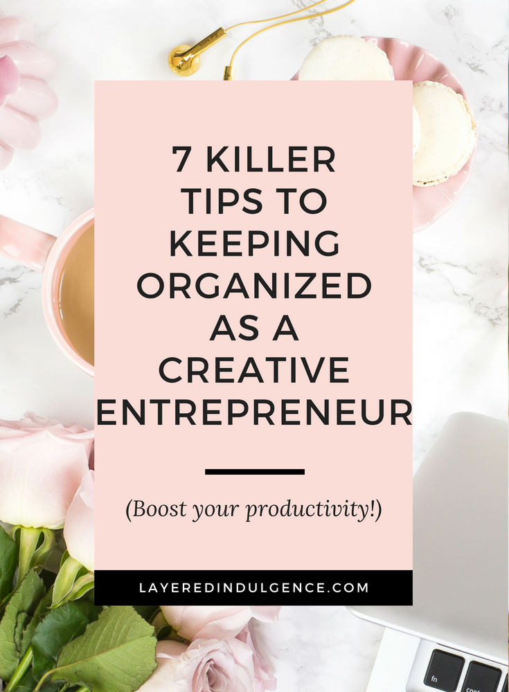 Staying organized as a creative entrepreneur is key to productivity! If you want to check important things off your to-do list and learn some awesome time management tips, this post is for you! It's all about balance, and when you have to juggle between writing blog posts, taking photos, email marketing, social media and more, organization is key! From creating an editorial calendar, to planning ahead in an agenda, click through to read my best tips for keeping organized as a creative entrepreneur, and save this pin for other creatives too!