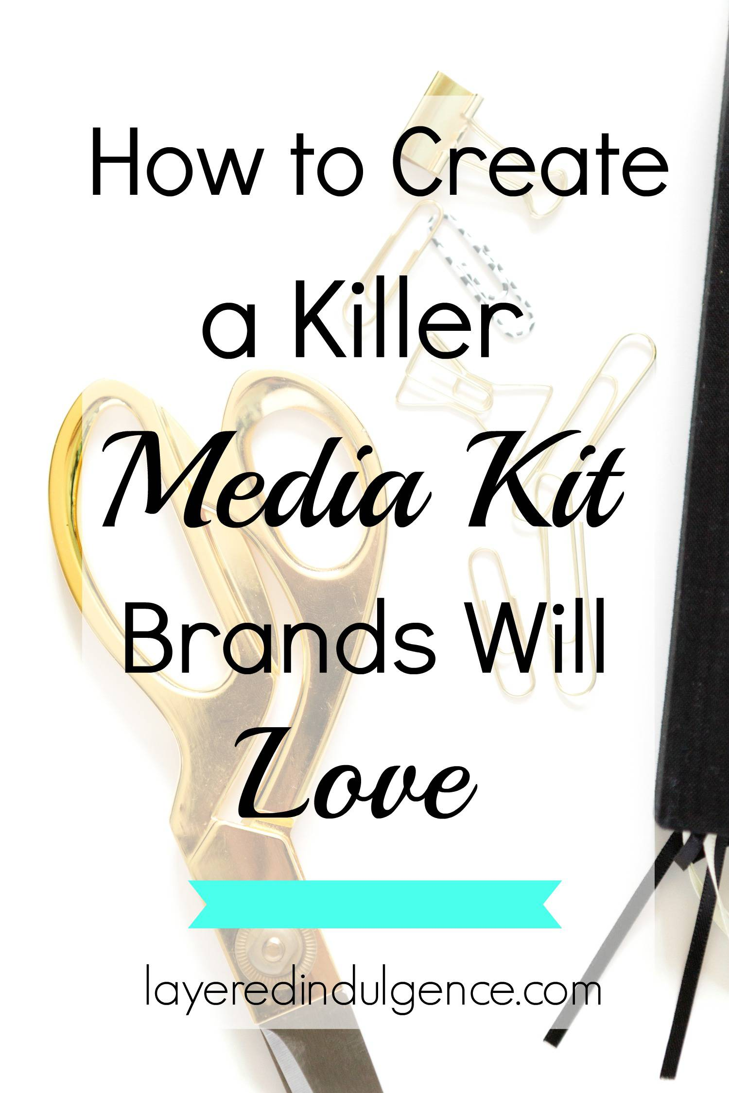 How to Create a Killer Media Kit That Brands Will Love: Are you a blogger who wants to work with brands, land sponsored posts, and make money blogging? Then you need a media kit! I've rounded up examples, templates, and ideas for how to make a media kit that will appeal to your dream brands as a blogger! Click to read the post or save this pin for later!