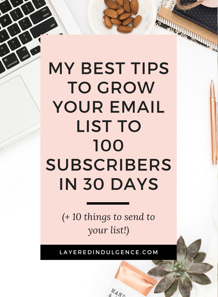 Want to know how to go from zero to 100 email subscribers in 30 days? Building an email list is so important as a blogger, so I'm dishing out my best tips for how to grow your email list. If you're having trouble getting readers to sign up and join your list, or you have no idea what to send in your newsletter, click through to read this post ASAP, and make sure to save it for other bloggers to read too!