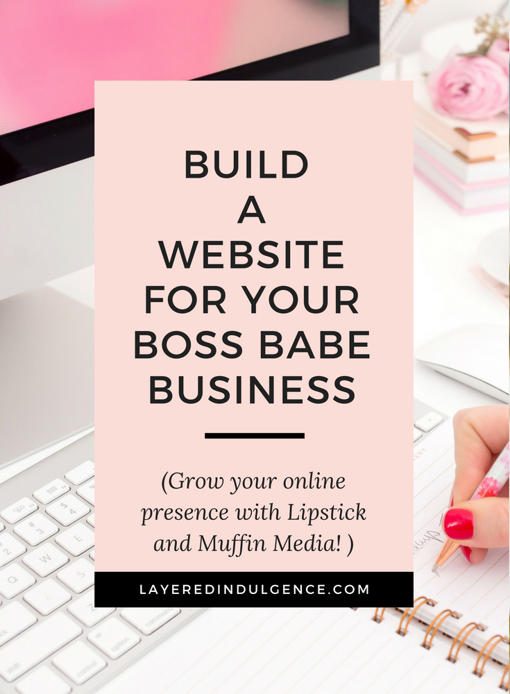 Are you looking to build a website for your boss babe business? At Lipstick and Muffin Media we help female entrepreneurs and small to medium businesses grow your online presence through web design, social media strategy, digital marketing and more. If you want to learn how to build a successful business, brand yourself and make money online, check out our best products, tips and ideas made just for boss babes like you!