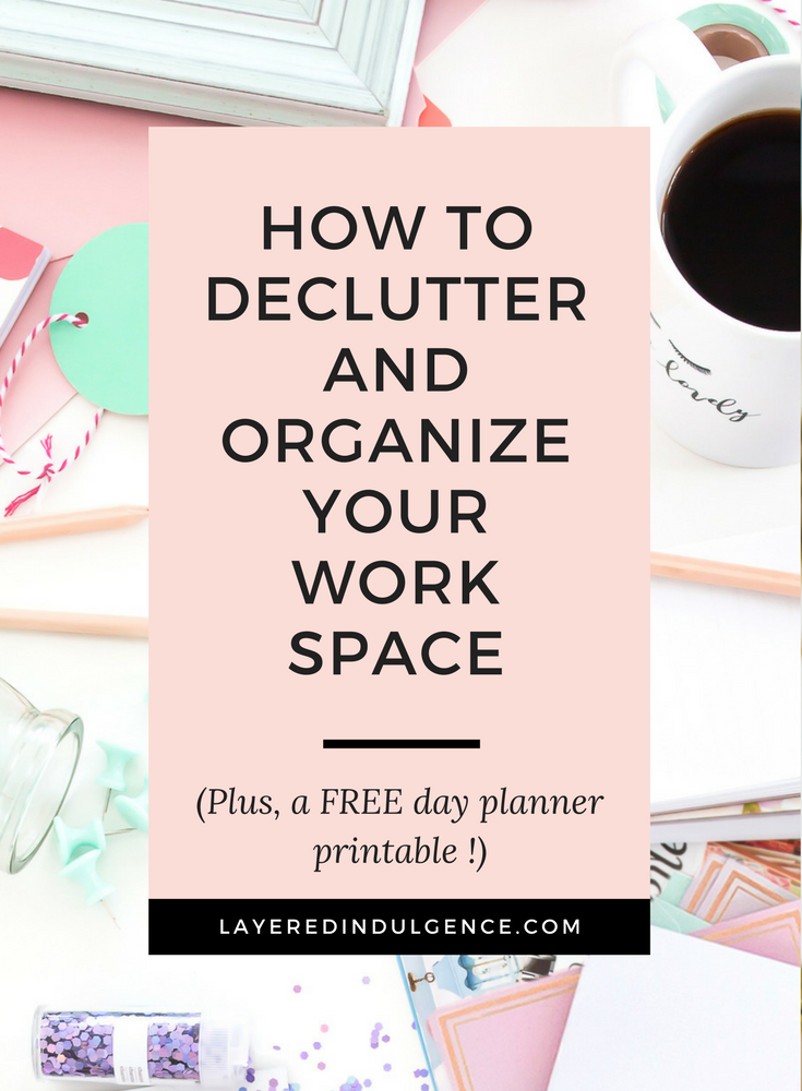 Are you feeling overwhelmed by all the clutter on your desk and in your workspace? Especially if you work from home, having an organized workspace is key to productivity! Whether you're taken up minimalism, or just need a new system, check out my best tips and ideas to organize your space and make it clutter free! Plus, you'll get a FREE day planning printable! Click through to read about how to declutter and organize your workspace and save it for others to read too!