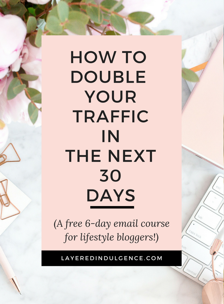 """Do you want to grow your blog and start making money from your passion? Check out my best tips to get more eyes on your blog and make your readers want to share your posts! From my best SEO tips to Pinterest tips you need to know, click through to enrol in the free 6-day """"Double Your Traffic in 30 Days"""" E-Course and save this pin so other bloggers can enrol too!"""