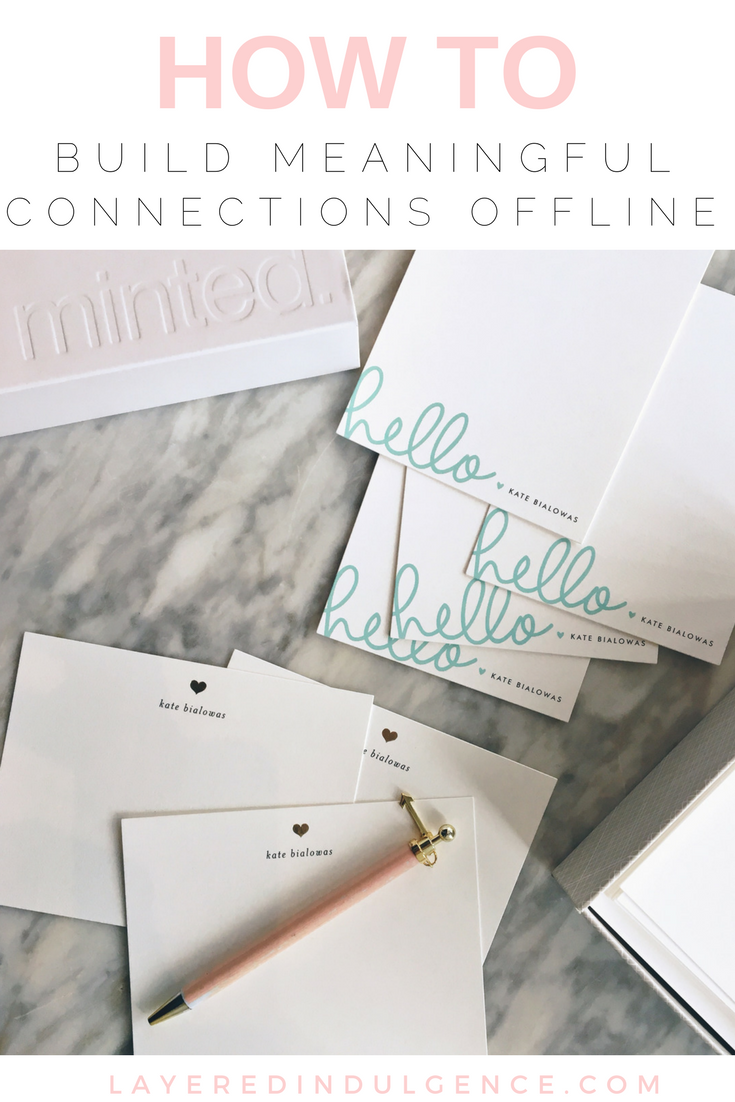 With our addiction to social media and Instagram, it's important to know tips to build offline connections in the digital age. From coffee meetups to writing personalized stationery cards, here are ways you can grow your offline relationships!