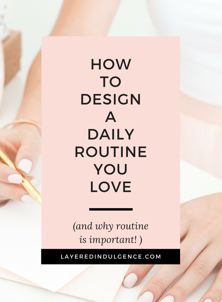 How to design a daily routine you love. From a morning routine to an ideal schedule and a nightly routine too, use these steps to create your ideal day. If you want to be more productive and live a life you love, get more done with these tips!