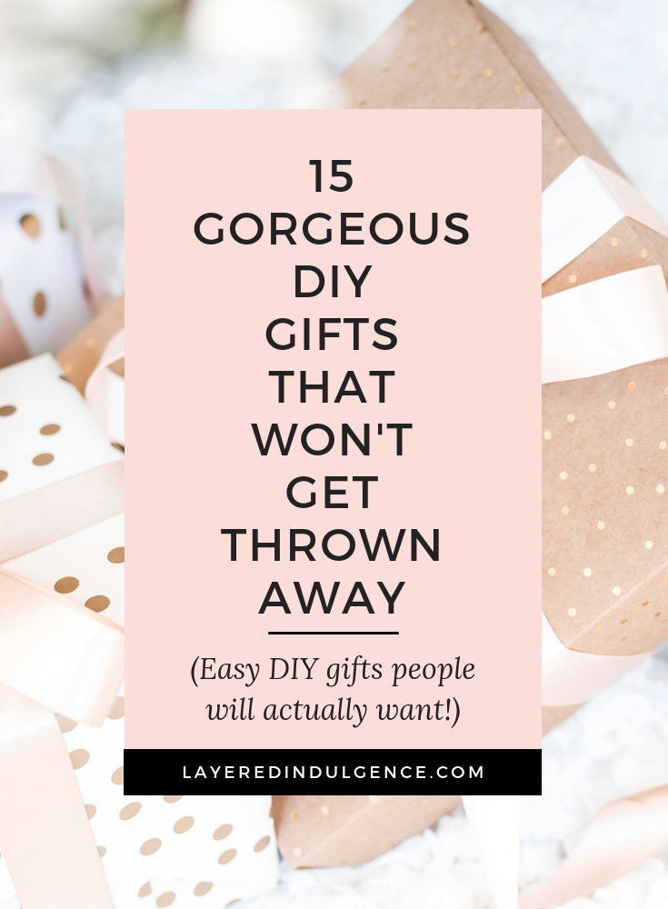 15 easy DIY gifts to make for Christmas! For friends, for women, for mom, and for family, these quick and easy gift ideas will be a huge hit!