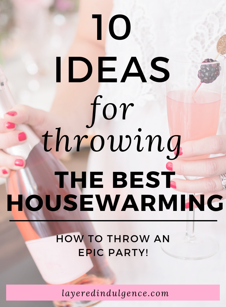 Want to throw a housewarming party on a budget? These 10 tips will work for small spaces and large homes alike. From cleaning your home to prepping food for your party, you'll love these awesome housewarming ideas!