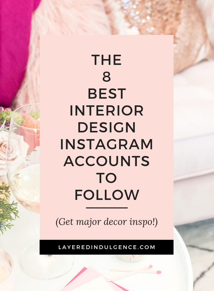 Want interior design inspiration? These are the best interior design instagram accounts to follows from the best home diy instagram to the best interior designer instagram. #interiordesign #interiordecor #decor #homedecor