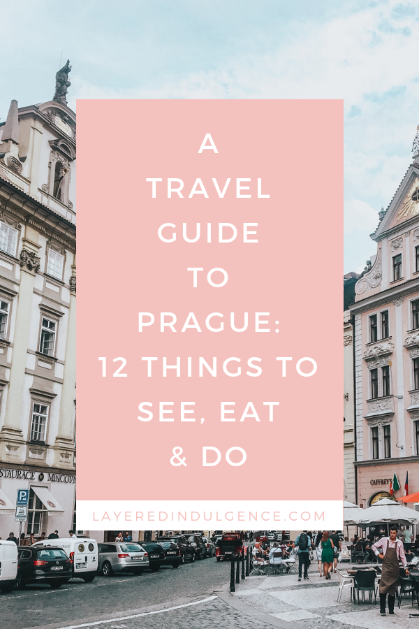 A travel guide to Prague, Czech Republic. Top things to do, where to get the best food and Prague's most beautiful sights. #prague #travel #travelprague #praguetravel