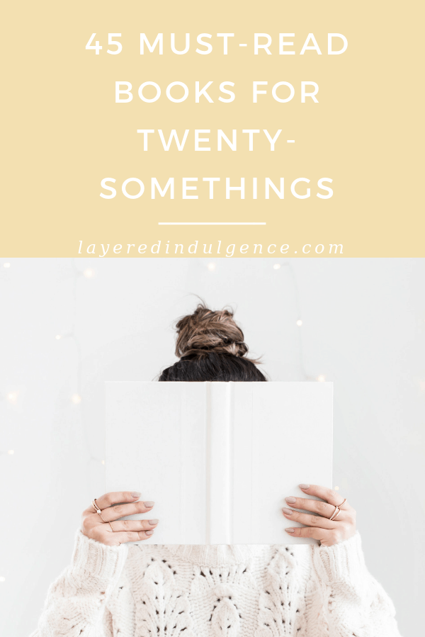 45 books to read for women in your 20s! These are the must read books in 2019, from self help books to professional development books to the best memoirs. #booklover #books #bookclub #bookstoread #selfhelpbooks