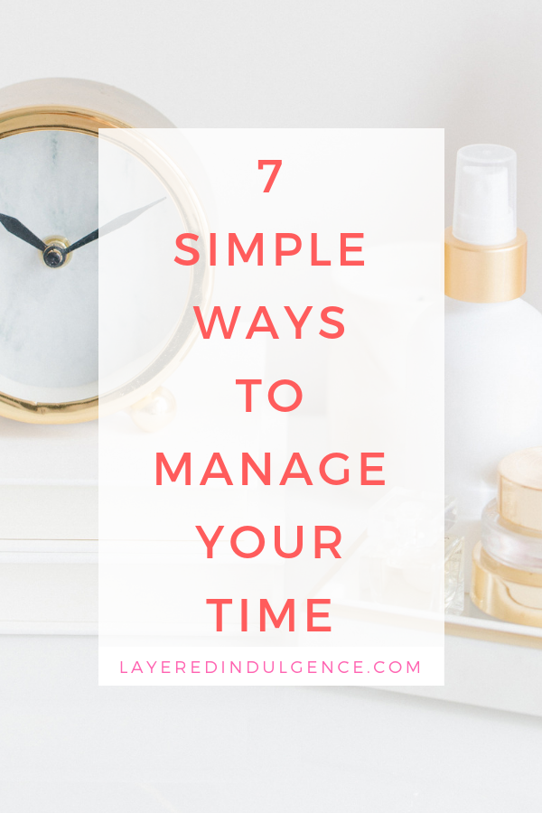 Time management tips. Simple ways to manage your time.