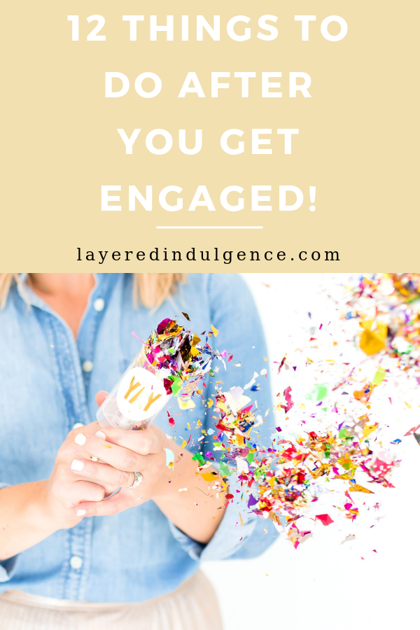 12 things to do after you get engaged